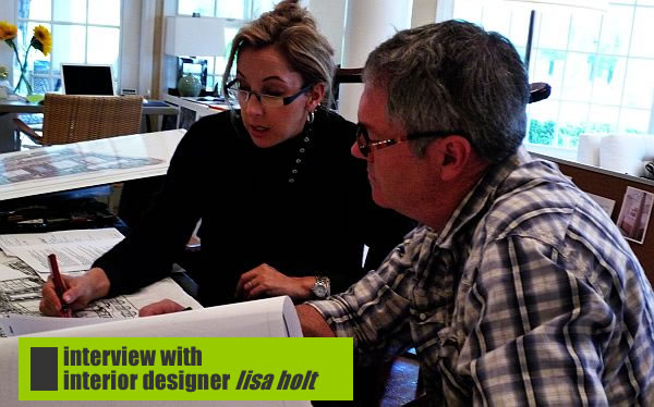Interview with interior designer lisa holt napa valley inspiration at its best for Interview with a professional interior designer