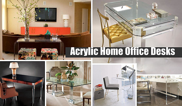 Acrylic Home Office Desks Acrylic Home Office Desks for a Clearly Fabulous Work Space