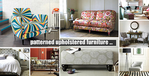Patterned Upholstered Furniture Decorating With Patterned Upholstered Furniture