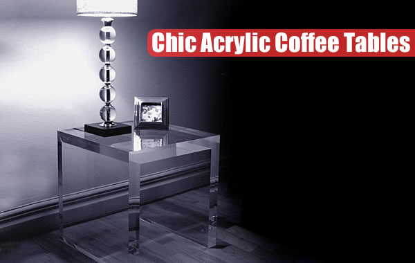 acrylic coffee tables 20 Chic Acrylic Coffee Tables