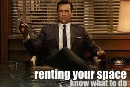 Getting your Space Rent Ready: What You Need to Know, What Tenants Need to Have