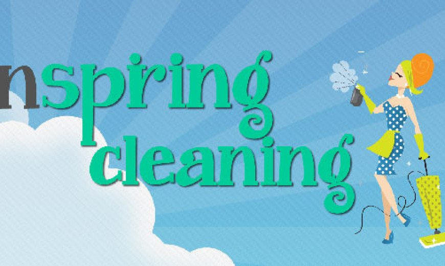 Spring Cleaning Tips & Ideas: From Top to Bottom