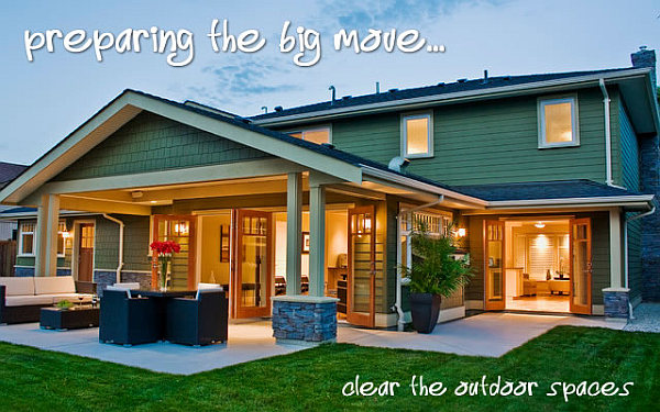 outdoor spaces - preparing for a big move