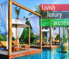 lavish luxury accommodation