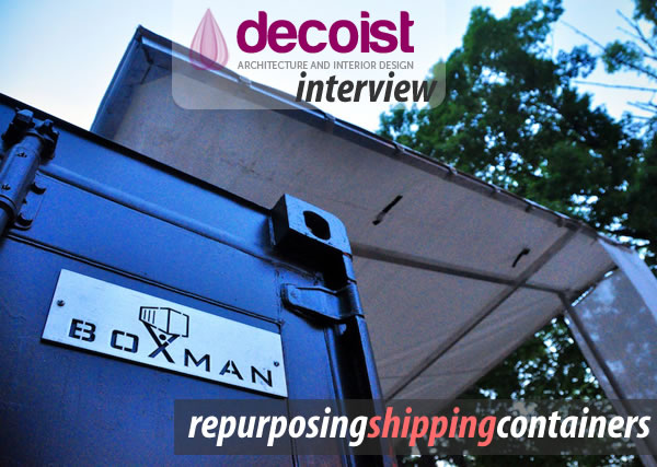 Boxman Studios Repurposing Shipping Containers For Fun & Profit: Interview With Boxman Studios