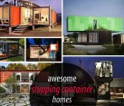 awesome shipping container homes