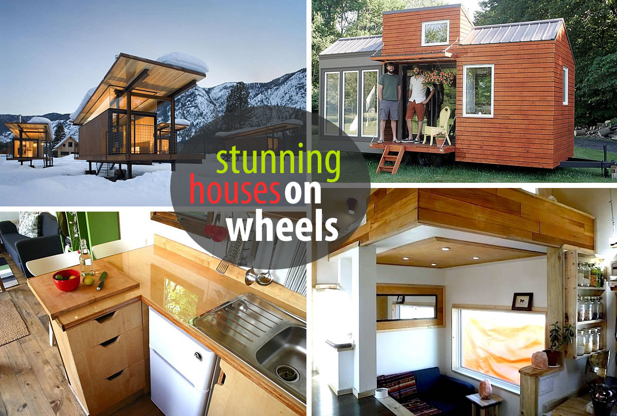 houses on wheels Houses on Wheels That Will Make Your Jaw Drop