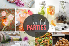 5 Party Tips for Easy, Artful Entertaining