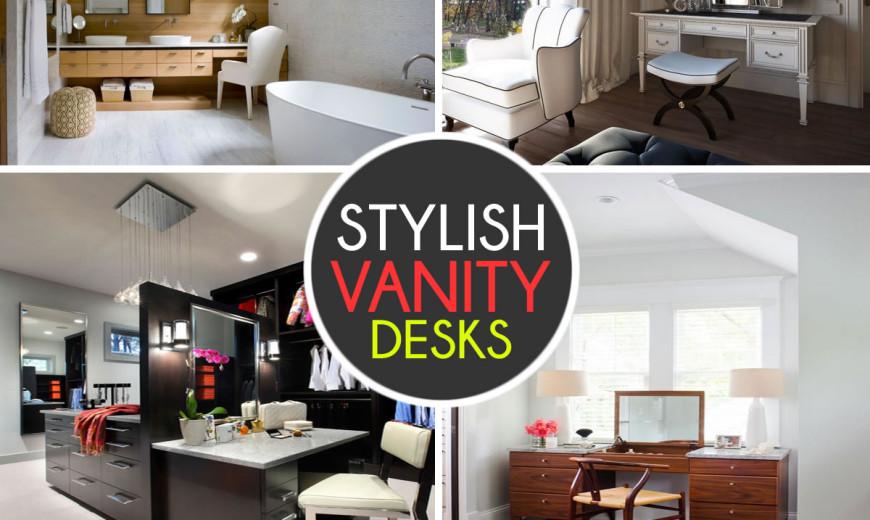 stylish vanity desks