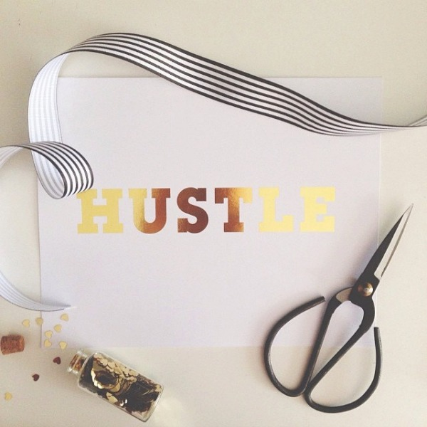 Hustle print.jpg Wordy Artwork For Your Walls