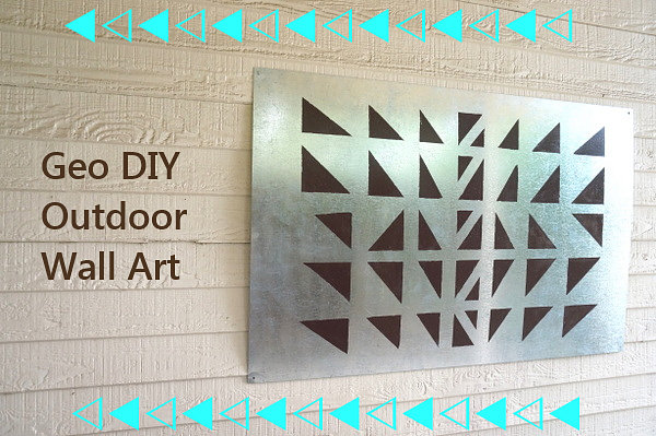 Geo outdoor wall art A Geo DIY Wall Art Project For The Outdoors