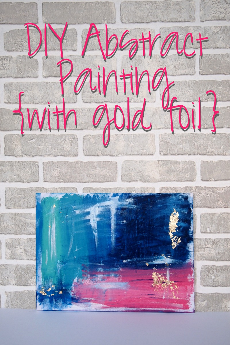 DIY Abstratct Painting with a Gold Foil