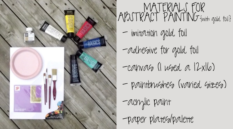 Materials required for the gorgeous DIY abstract painting project DIY Abstract Painting with Gold Foil