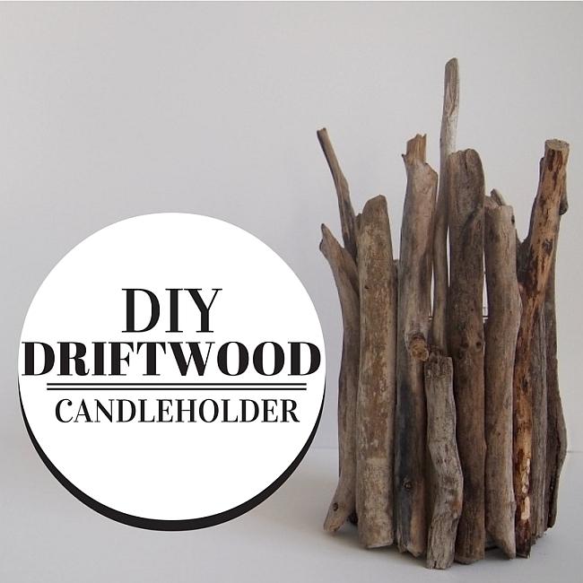 DIY Driftwood Candleholder Project