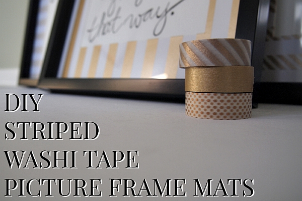Washi Tape Picture Frame Mats DIY Project, Decorating Idea