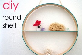 Create A Round DIY Shelf In A Few Easy Steps