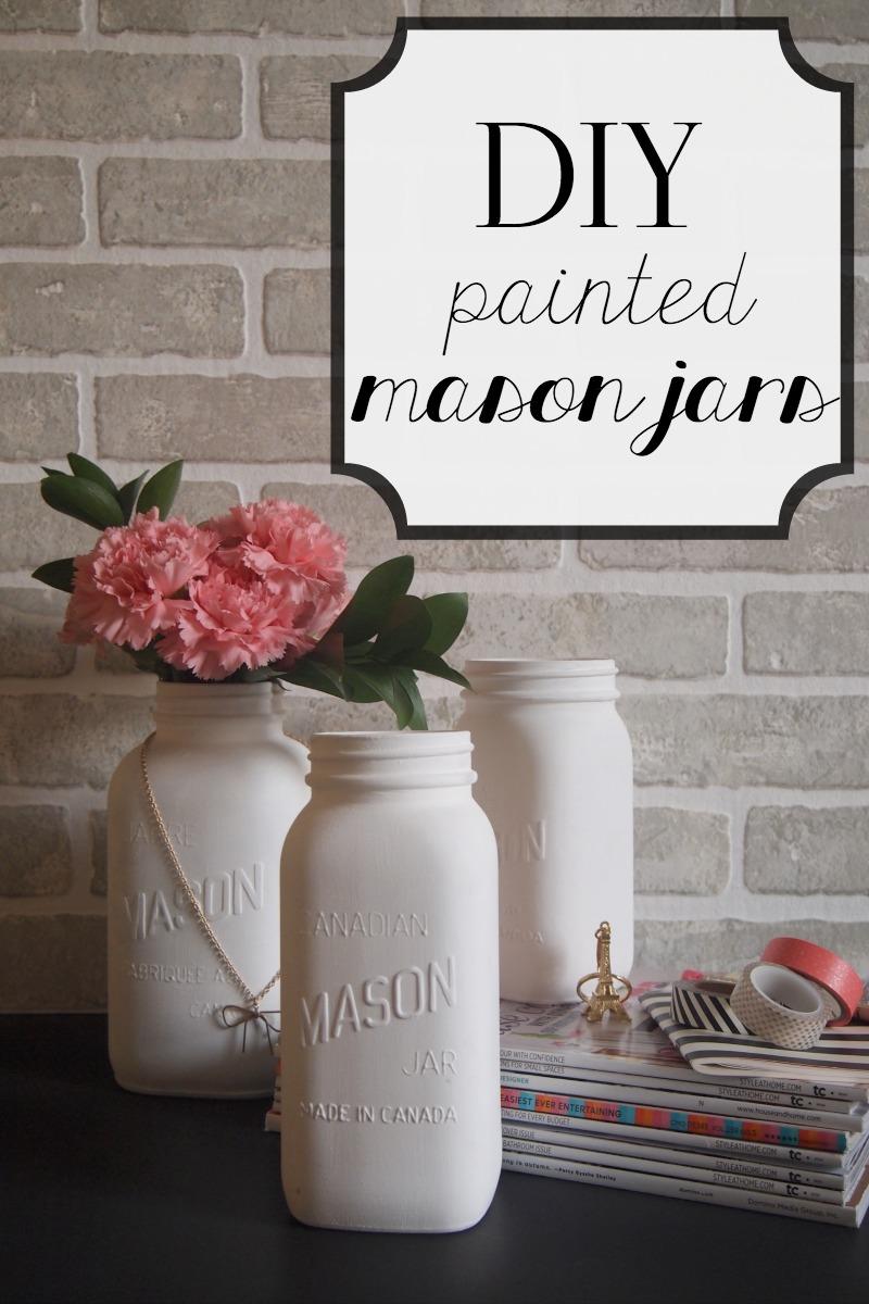 DIY painted mason jars DIY Painted Mason Jars with Multiple Uses!