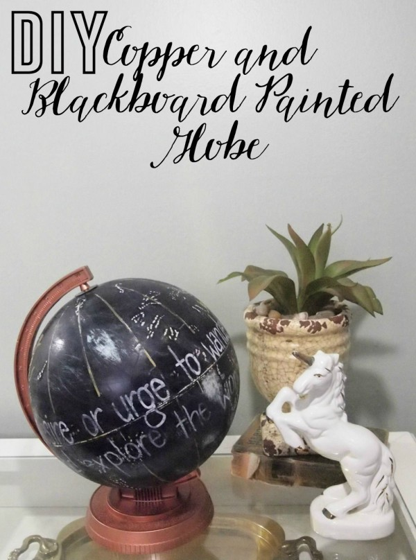 Copper and Blackboard Painted Globe