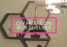 Original Decoist DIY: Hexagon Box Shelves