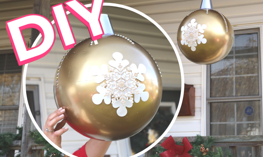 DIY Giant Christmas Ball Decorations to Help You Deck The Halls
